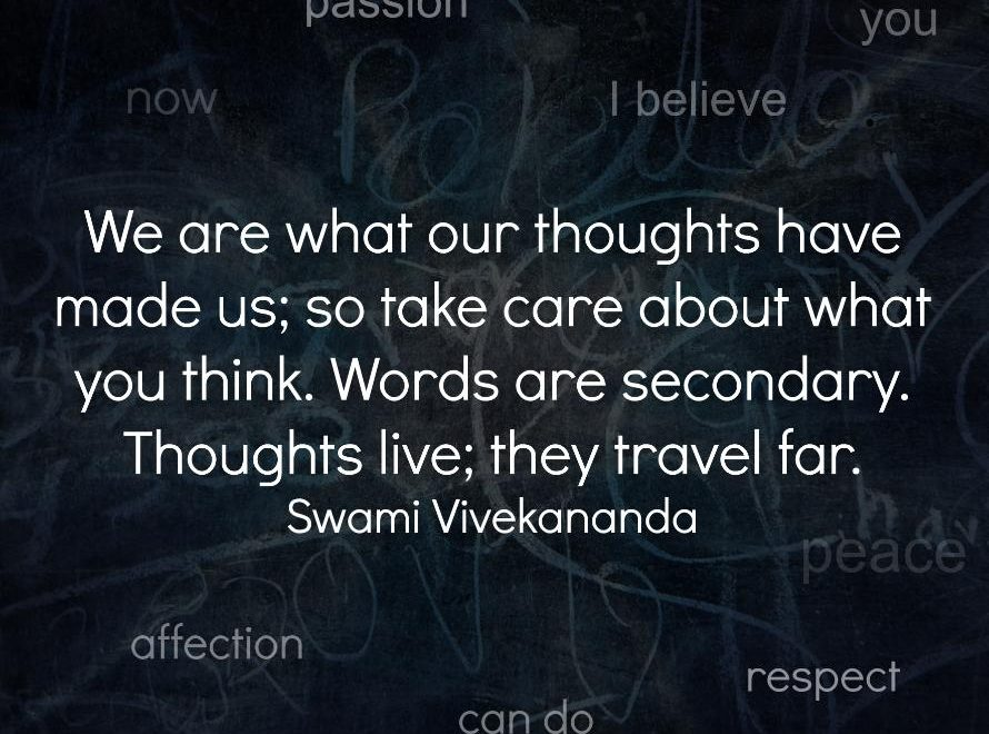 Our thoughts make us| Think positive