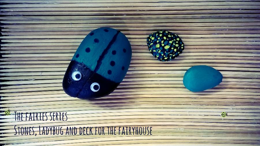 How to paint a ladybug on a rock and make a deck for the fairies